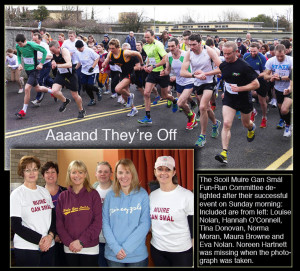 Main picture: Maura Browne's photograph shows the contenders, the Fun-Runners and thew walkers heading off on the second annual Scoil Muire Gan Smál 5K on Sunday morning. 23-3-2014