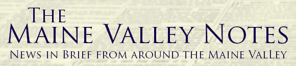 Maine Valley Notes