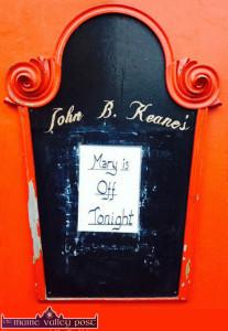Billy Keane's post in a fine on the board outside John B Keane's Bar on Sunday evening. ©Photograph: John Reidy