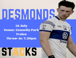 Desmonds V Austin Stacks on Saturday evening at 7-30pm in Tralee.
