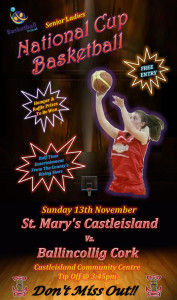 The poster for the big game between, St. Mary's and Ballingollig at Castleisland Community Centre on Sunday at 3.45pm.