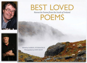 Best Loved Poems: Favourite Poems from the South of Ireland was edited by Gabriel Fitzmaurice (top) and photographs supplied by John Reidy.