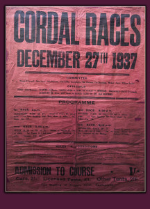 The poster which advertised the Cordal Races of December 27th 1937 which were run on Burke's land. The poster hung in Skevenas Bar for years and is now in the care of Joan Nolan. ©Photograph: john Reidy