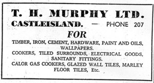 T.H. Murphy's had all you needed in the area of building supplies in Castleisland.