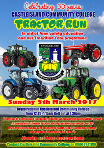 Click on the Poster for all the Castleisland Community College Tractor Run details you need.