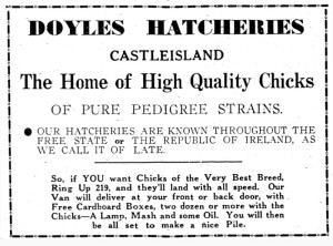 For Sharon Doyle. An advertisement in the Castleisland Desmonds GAA Booklet to mark the opening of their grounds in 1953. Courtesy of the Late 'Good' Denny O'Sullivan.