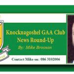 Knocknagoshel GAA Club News Round-Up