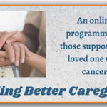 Free Online Course for Those Supporting a Loved One With Cancer